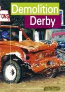 Demolition derby by Jeff Savage