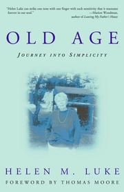 Old age by Helen M. Luke