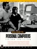 Welcome to-- personal computers by Kris A. Jamsa