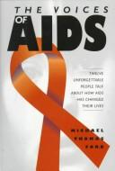 The voices of AIDS by Michael Thomas Ford