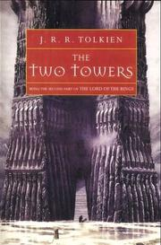 Cover of: The Two Towers | J. R. R. Tolkien