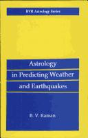Astrology in forecasting weather and earthquakes by Bangalore Venkat Raman