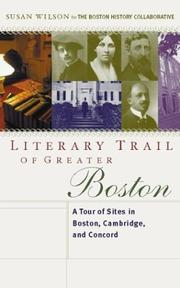 Literary trail of greater Boston by Wilson, Susan