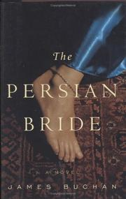 The Persian Bride by James Buchan