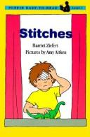 Cover of: Stitches by Harriet Ziefert