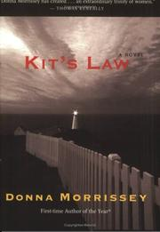 Kit&#39;s law by Donna Morrissey