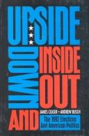 Upside down and inside out by James W. Ceaser