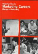 Opportunities in marketing careers by Margery S. Steinberg