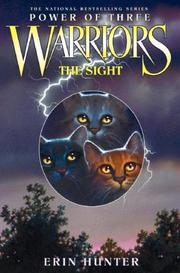 Cover of: The Sight (Warriors: Power of Three, Book 1) by Erin Hunter
