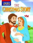 Cover of: The Christmas story by Bill Yenne
