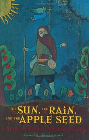 The sun, the rain, and the apple seed by Lynda Durrant