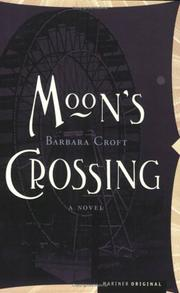 Moon's crossing by Barbara Croft
