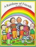 A Rainbow of Friends by P. K. Hallinan