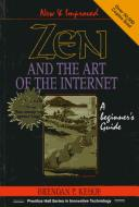 Zen and the art of the Internet by Brendan P. Kehoe