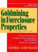 Goldmining in foreclosure properties by George Achenbach