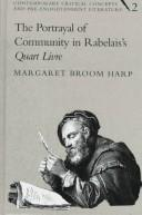 The portrayal of community in Rabelais's Quart livre by Margaret Broom Harp