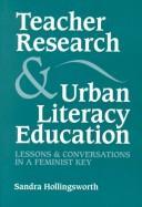 Teacher research and urban literacy education PDF