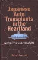 Japanese auto transplants in the heartland by Robert Perrucci