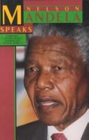 Nelson Mandela speaks by Nelson Mandela