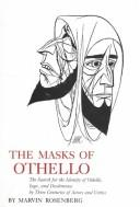 The masks of Othello by Marvin Rosenberg
