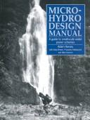 Cover of: Micro-hydro design manual by Adam Harvey