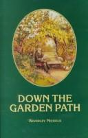 Down the garden path by Nichols, Beverley