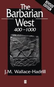 The barbarian west, 400-1000 by J. M. Wallace-Hadrill