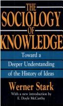 The sociology of knowledge by Werner Stark