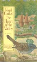 The heart of the valley by Nigel Hinton, Nigel Hinton