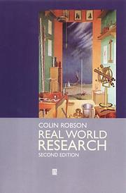 Real World Research; A Resource for Social Scientists and Practitioner-Researchers (Regional Surveys of the World)