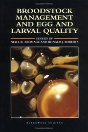 Broodstock management and egg and larval quality