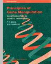 Principles of gene manipulation by R. W. Old