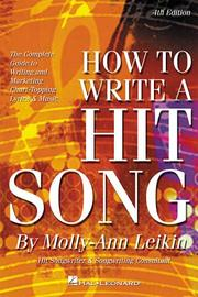 How to write a hit song by Molly-Ann Leikin