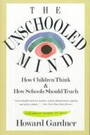 The unschooled mind by Howard Gardner, Howard Gardner