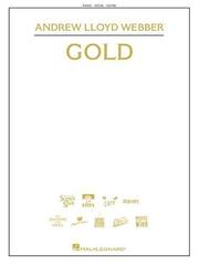 Andrew Lloyd Webber - Gold (Piano/Vocal/Guitar Songbook) PDF