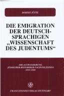 Die Emigration der deutschsprachigen Wissenschaft des Judentums