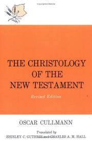 Christologie des Neuen Testaments by Oscar Cullmann