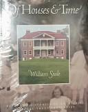 Of houses & time by William Seale