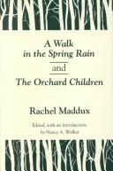 A walk in the spring rain, and The orchard children PDF