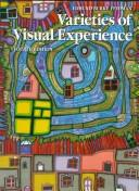 Varieties of visual experience by Edmund Burke Feldman