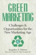 Green marketing by Jacquelyn A. Ottman