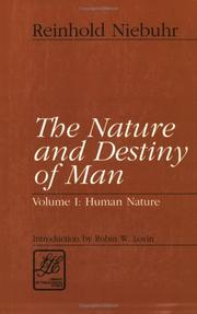 The nature and destiny of man by Reinhold Niebuhr