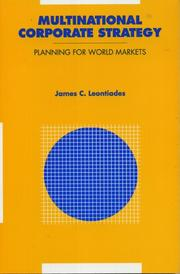 Multinational corporate strategy by James Leontiades