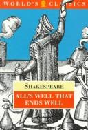 Cover of: All's well that ends well by William Shakespeare