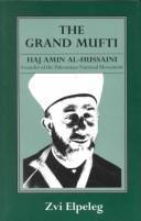 The grand mufti by Z. Elpeleg