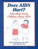 Does AIDS hurt? by Marcia Quackenbush