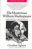 The mysterious William Shakespeare by Ogburn, Charlton