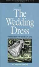 The wedding dress by Carrie Young