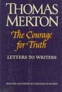 The courage for truth by Thomas Merton