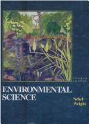 Environmental science by Bernard J. Nebel, Richard T. Wright
